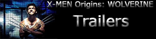 'X-Men Origins: Wolverine' Trailers
