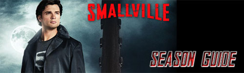 Smallville Season Guide