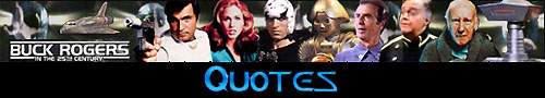 Buck Rogers in the 25th Century Quotes